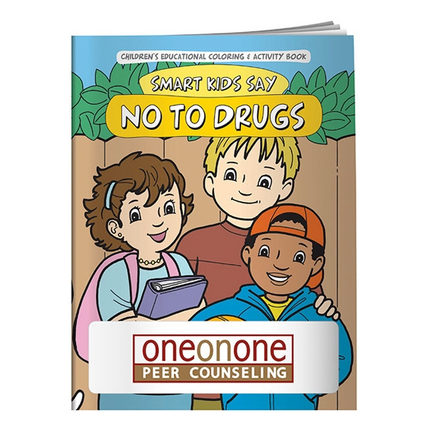 Personalized Coloring Book: Smart Kids Say No to Drugs