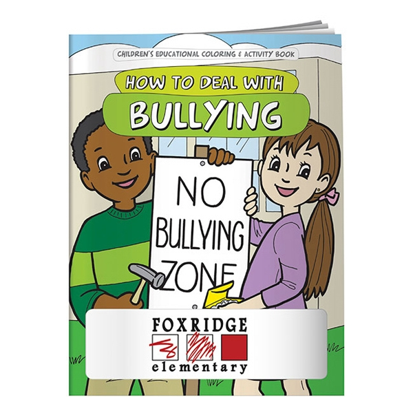 Promotional Coloring Book: How to Deal with Bullying
