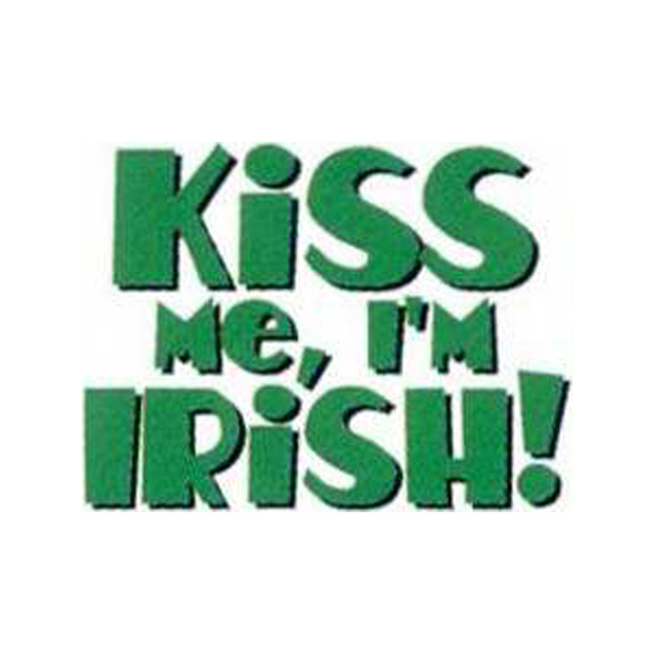 Printed Temporary Kiss Me I'm Irish Tattoos