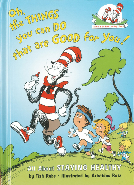 Personalized Dr. Seuss: Oh the Things You Can Do That Are Good for You!