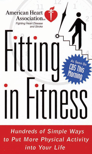 Promotional American Heart Association's Fitting in Fitness