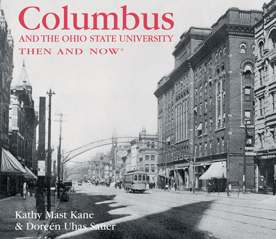 Imprinted COLUMBUS AND OSU THEN AND NOW