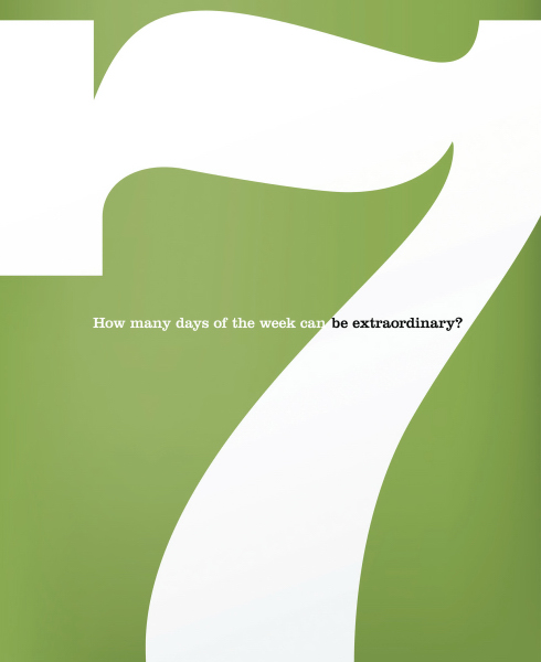 Custom SEVEN: How many days can you be extraordinary