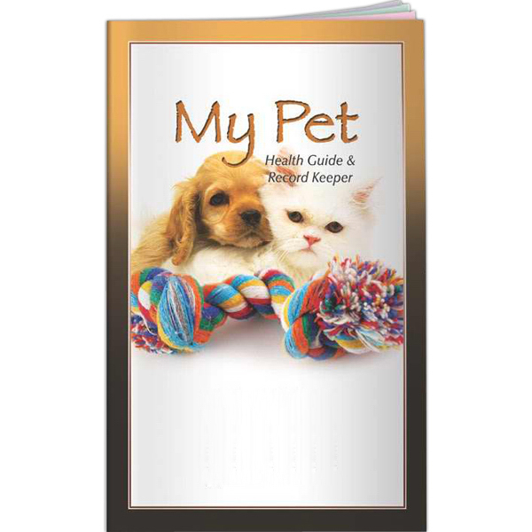 Imprinted Better Books - My Pet: Health Guide and Record Keeper