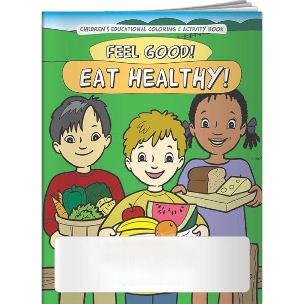 Personalized Coloring Book - Feel Good! Eat Healthy!