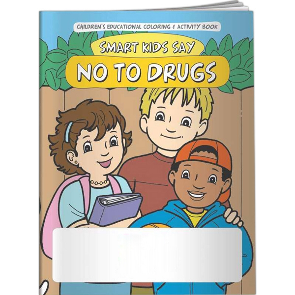 Printed Coloring Book - Smart Kids Say NO to Drugs!