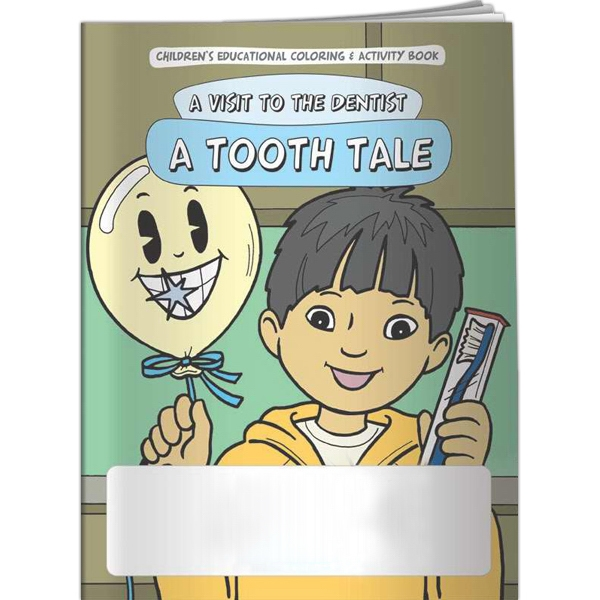 Personalized Coloring Book - A Visit to the Dentist: A Tooth Tale