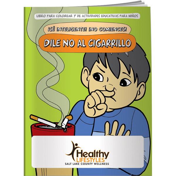 Custom Coloring Book - Be Smart, Don't Start! Say NO to Smoking (Sp