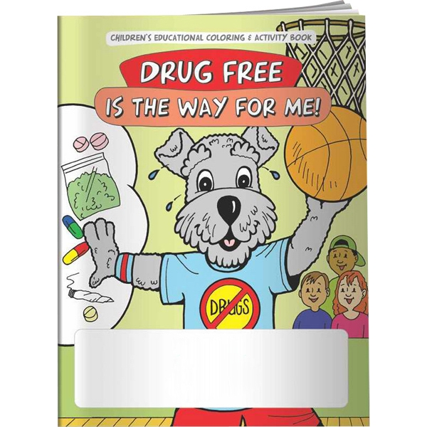 Custom Coloring Book - Drug Free is the Way for Me!