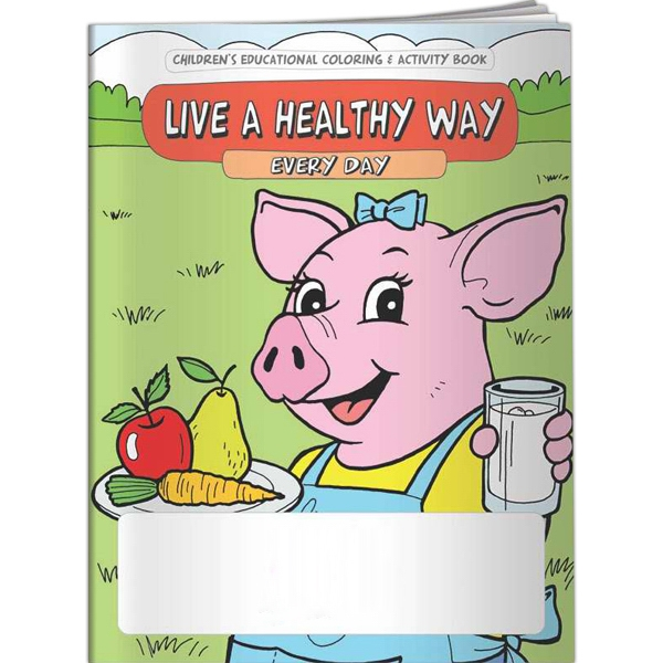 Promotional Coloring Book - Live a Healthy Way Every Day