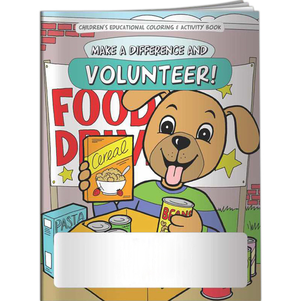 Promotional Coloring Book - Make a Difference and Volunteer!