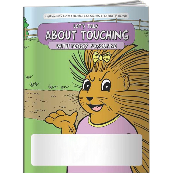 Custom Coloring Book - Let's Talk About Touching with Peggy Porcupi
