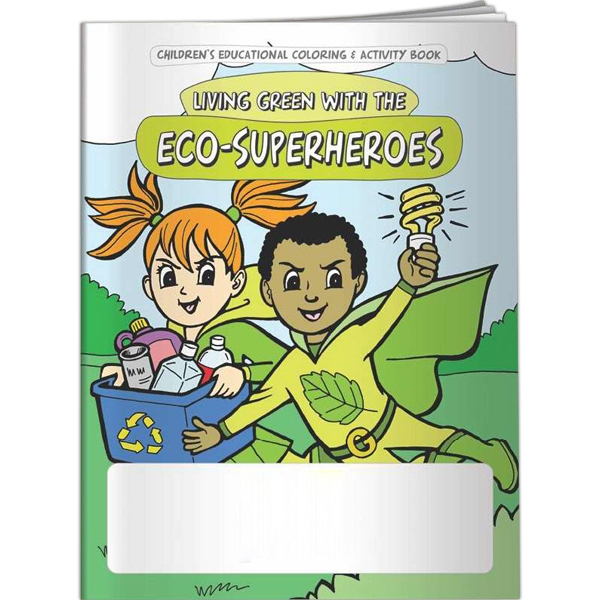 Imprinted Coloring Book - Living Green with the Eco-Superheroes