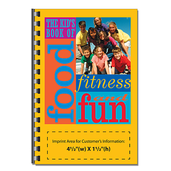 Custom The Kid's Book of Food, Fitness and Fun
