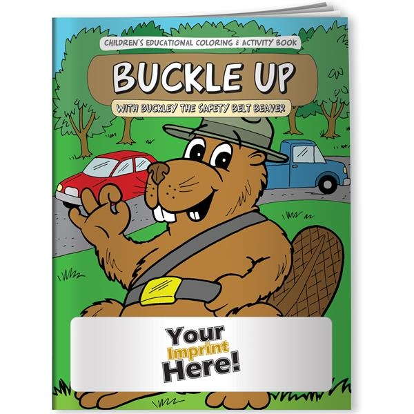 Promotional Coloring Book - Buckle Up with Buckley the Safety Belt Beave