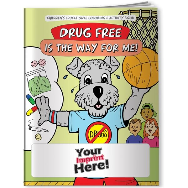 Customized Coloring Book - Drug Free is the Way for Me!