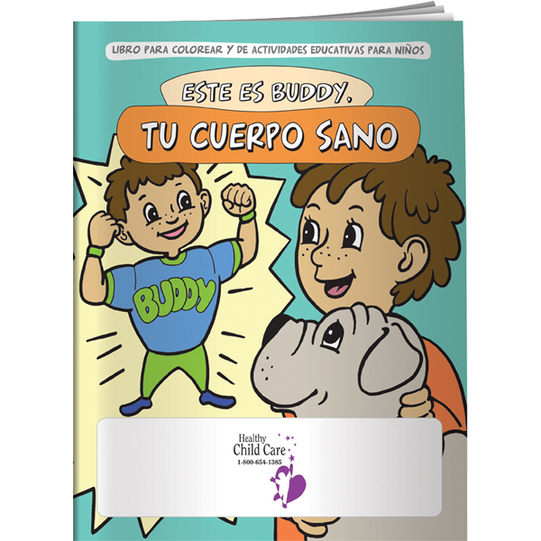 Customized Coloring Book - Meet Buddy: Your Healthy Body (Spanish)