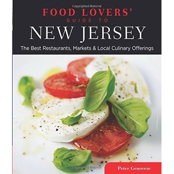 Food Lovers' Guide to New Jersey, 3rd