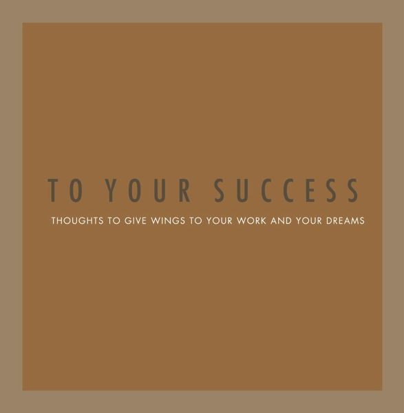 Printed To Your Success - A Gift of Inspiration Quotation Book