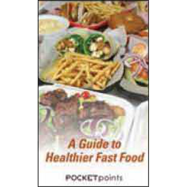 A Guide to Healthier Fast Food Pocket Pamphlet