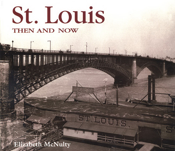 Imprinted ST LOUIS THEN AND NOW
