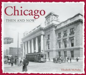 Custom Then and Now Series: Chicago