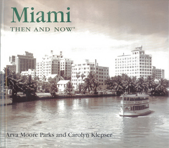 Promotional MIAMI THEN AND NOW