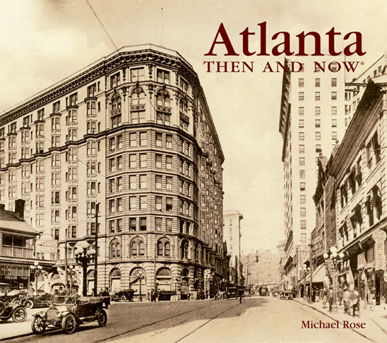 Imprinted ATLANTA THEN AND NOW COMPACT EDITION