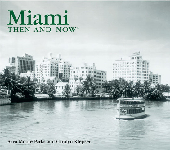 Promotional Then and Now Series: Miami (compact edition)