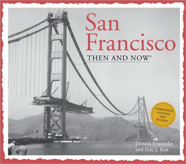 Promotional SAN FRANCISCO THEN AND NOW 3RD EDITION