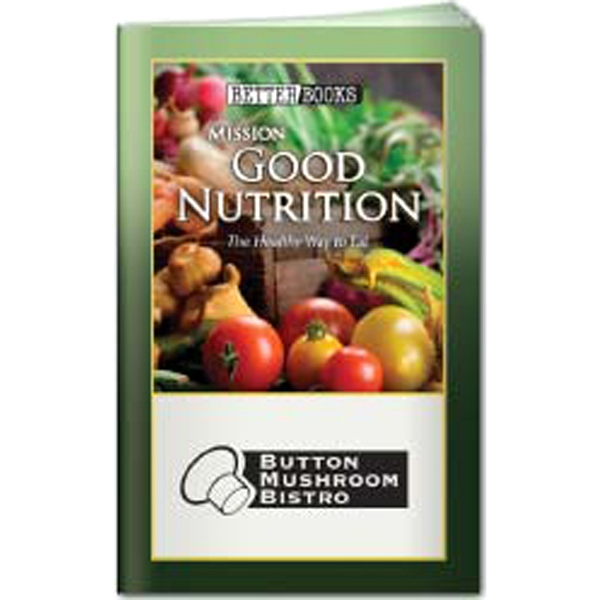 Printed Better Book: Mission Good Nutrition