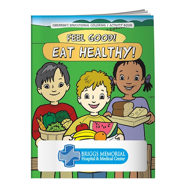 Customized Coloring Book: Feel Good! Eat Healthy!