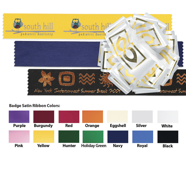 "Promotional Badge Satin Ribbon 1 1/2"" With Foil Hot Stamp Imprint"