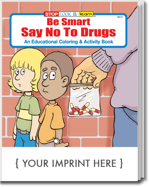 Custom Be Smart, Say No to Drugs Coloring and Activity Book