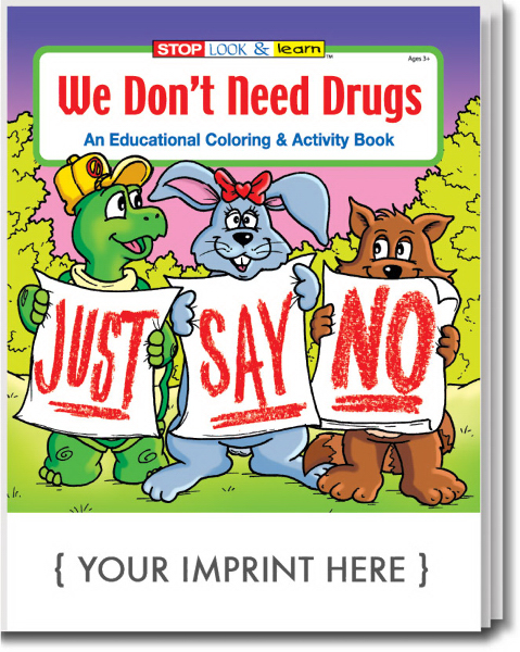 Custom We Don't Need Drugs Coloring and Activity Book