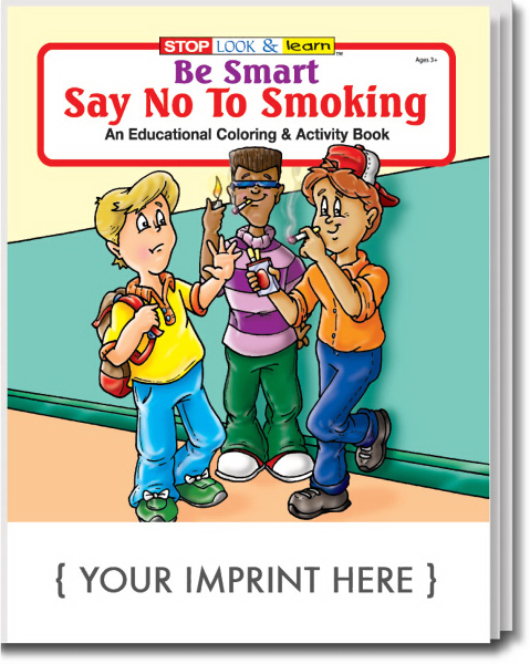 Custom Be Smart, Say No to Smoking Coloring and Activity Book