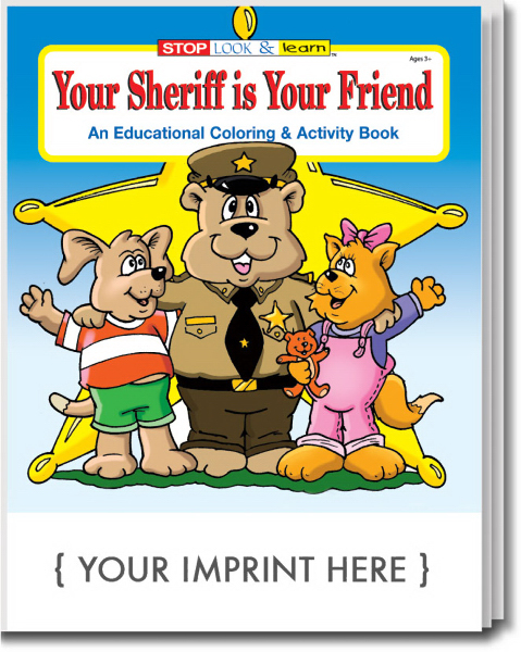 Promotional Your Sheriff is Your Friend Coloring and Activity Book
