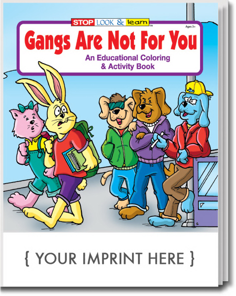 Promotional Gangs Are Not For You Coloring and Activity Book