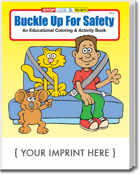 Promotional Buckle Up For Safety Coloring and Activity Book