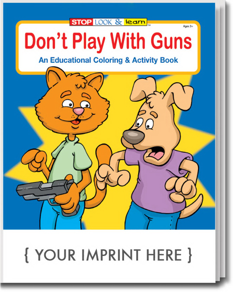 Custom Don't Play With Guns Coloring and Activity Book