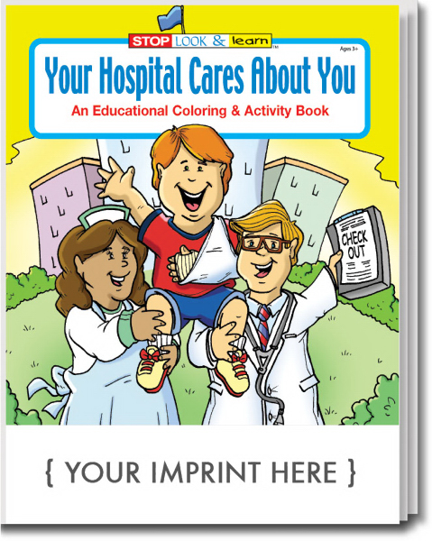 Imprinted Your Hospital Cares About You Coloring and Activity Book