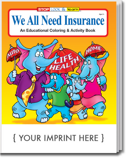 Personalized We All Need Insurance Coloring and Activity Book