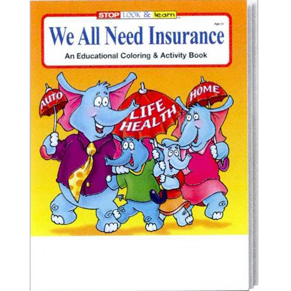 Printed We All Need Insurance Coloring and Activity Book Fun Pack