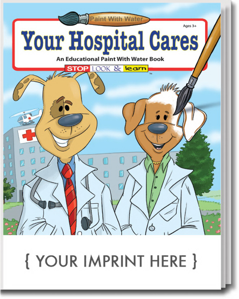 Custom Your Hospital Cares Paint With Water Book