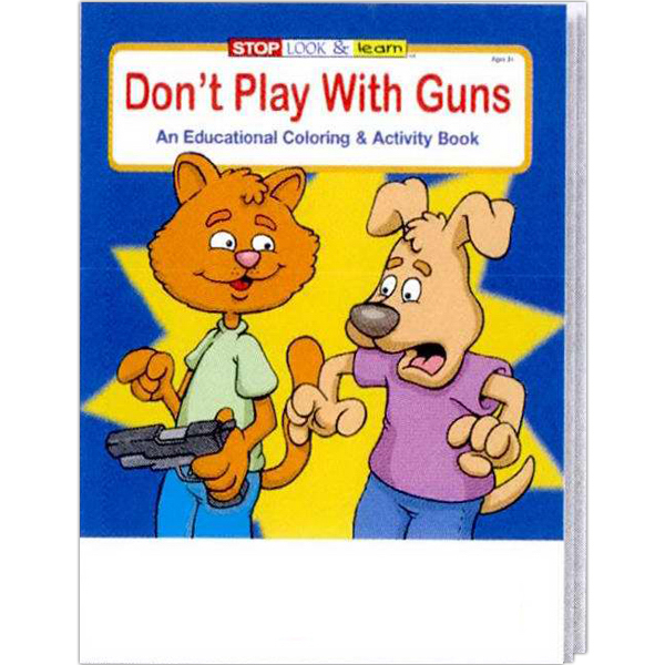 Personalized Don't Play With Guns Coloring and Activity Book Fun Pack